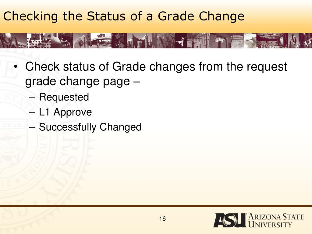 Checking the Status of a Grade Change