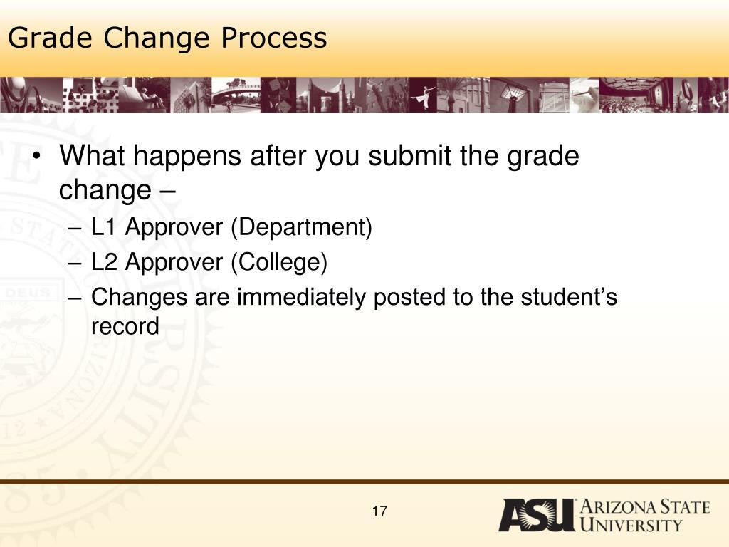 Grade Change Process