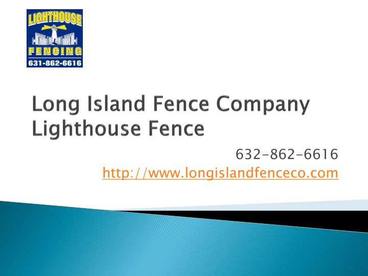 Long island fence company lighthouse fence