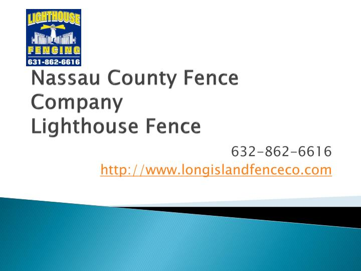 Nassau county fence company lighthouse fence