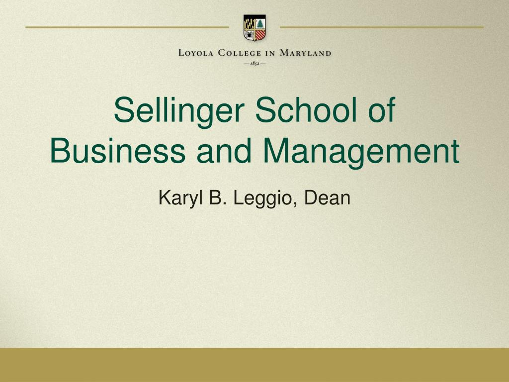 Sellinger School of Business and Management