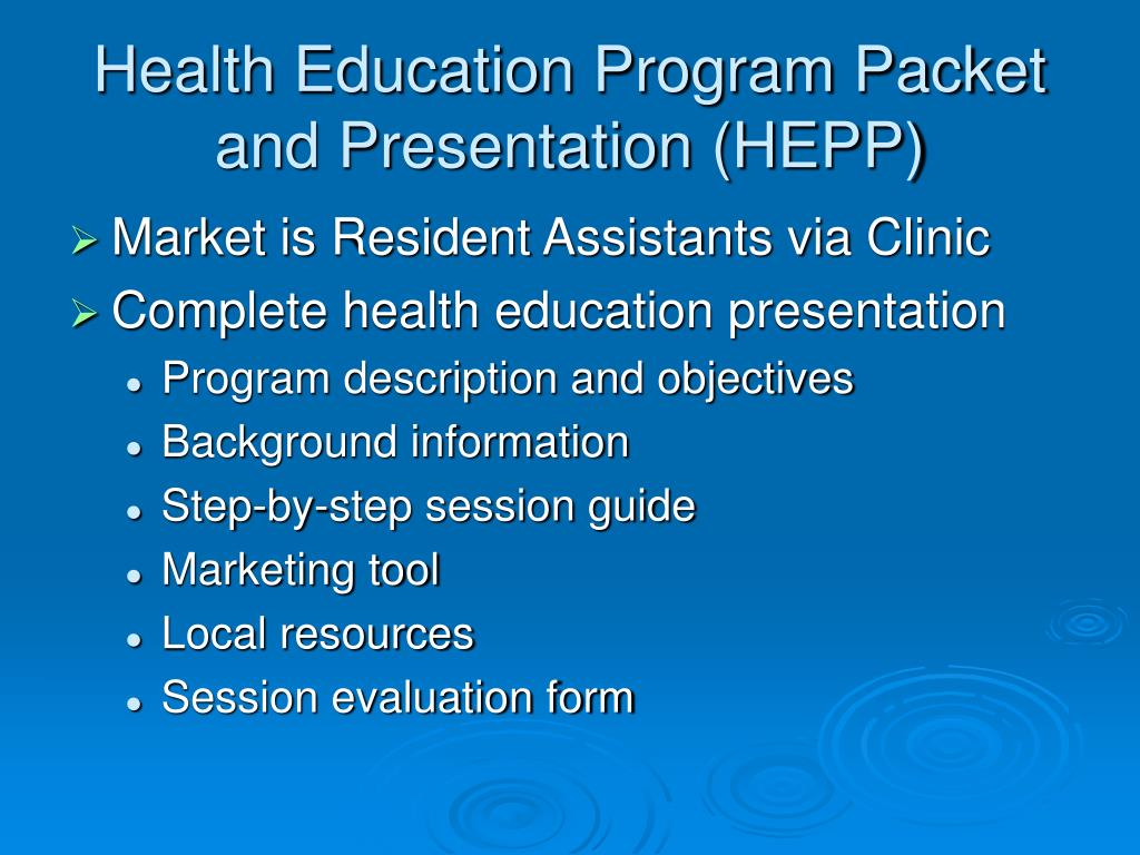 Health Education Program Packet and Presentation (HEPP)