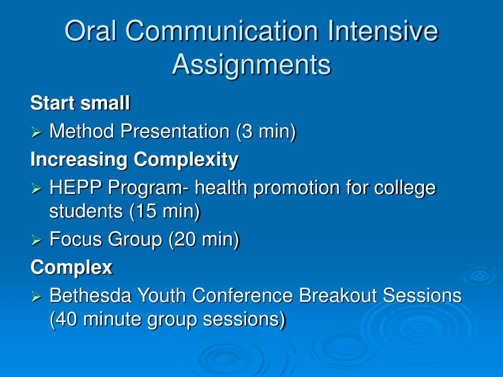 Oral Communication Intensive Assignments