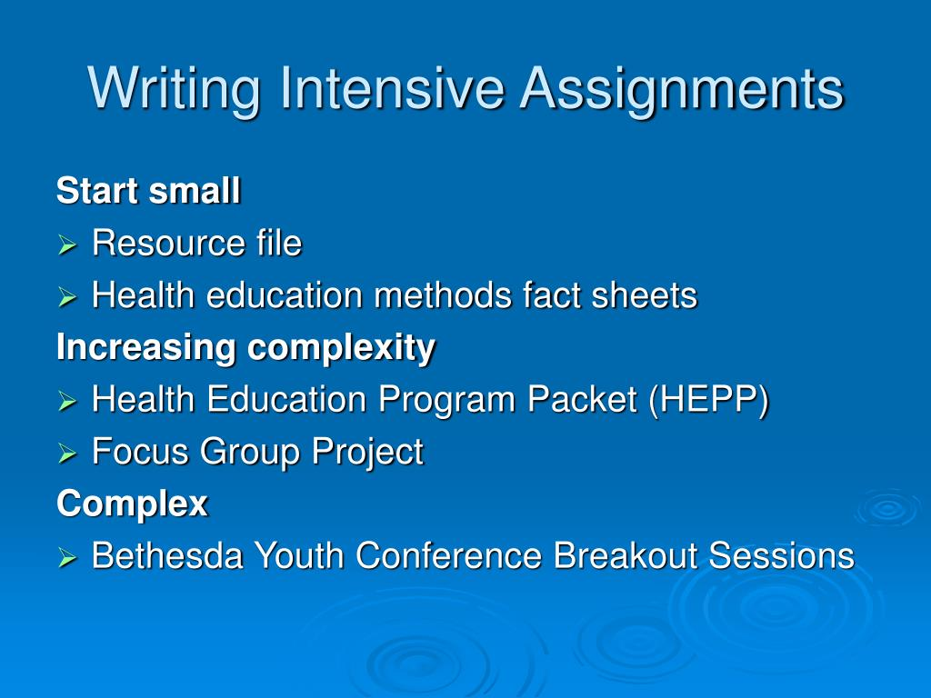 Writing Intensive Assignments