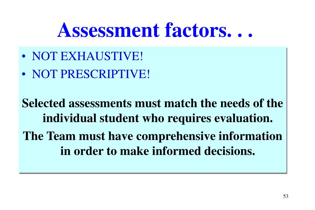 Assessment factors. . .