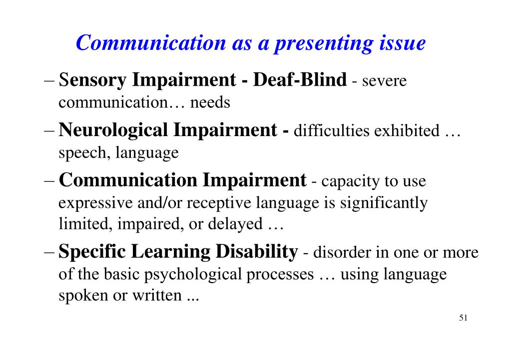 Communication as a presenting issue