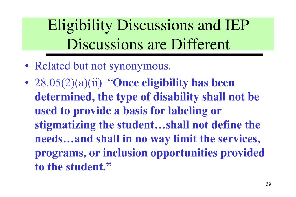 Eligibility Discussions and IEP Discussions are Different