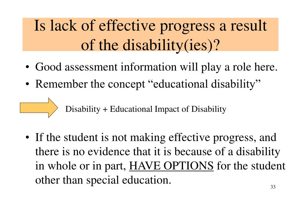 Is lack of effective progress a result of the disability(ies)?