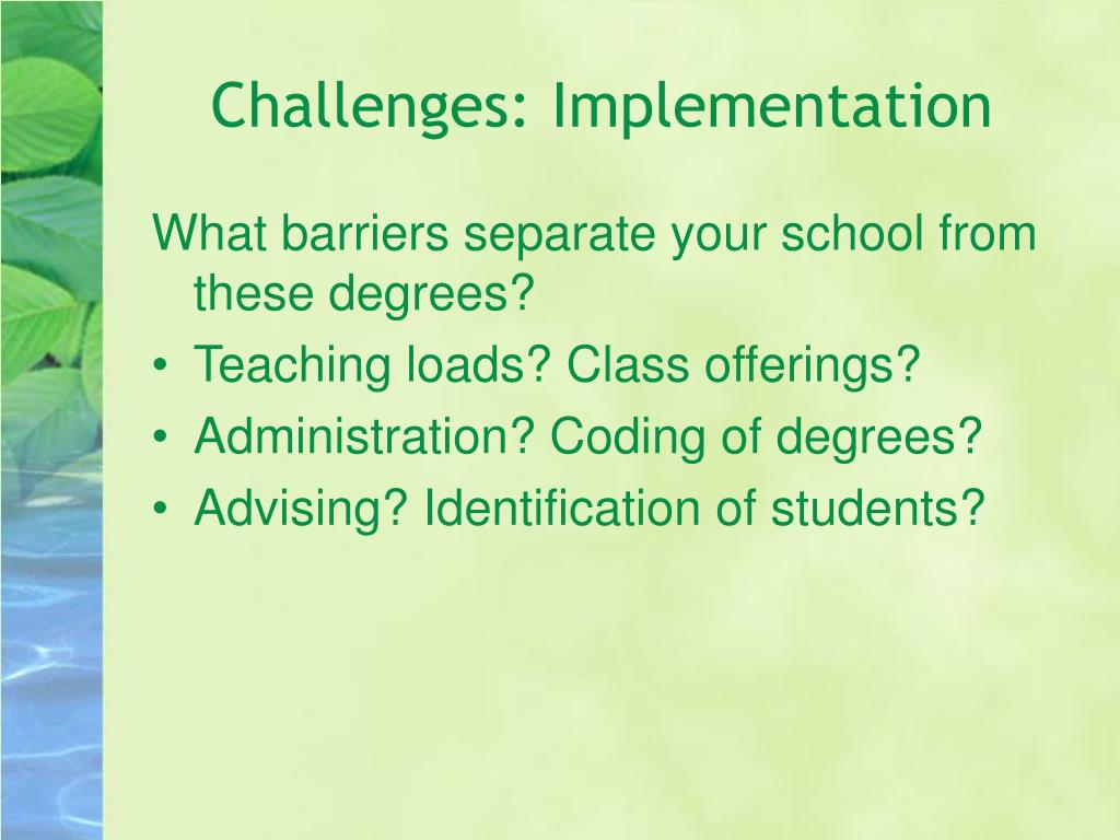 Challenges: Implementation