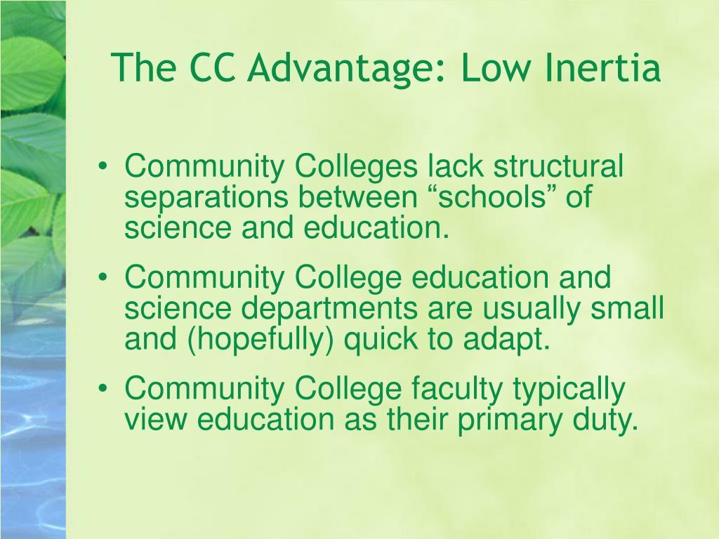 The CC Advantage: Low Inertia