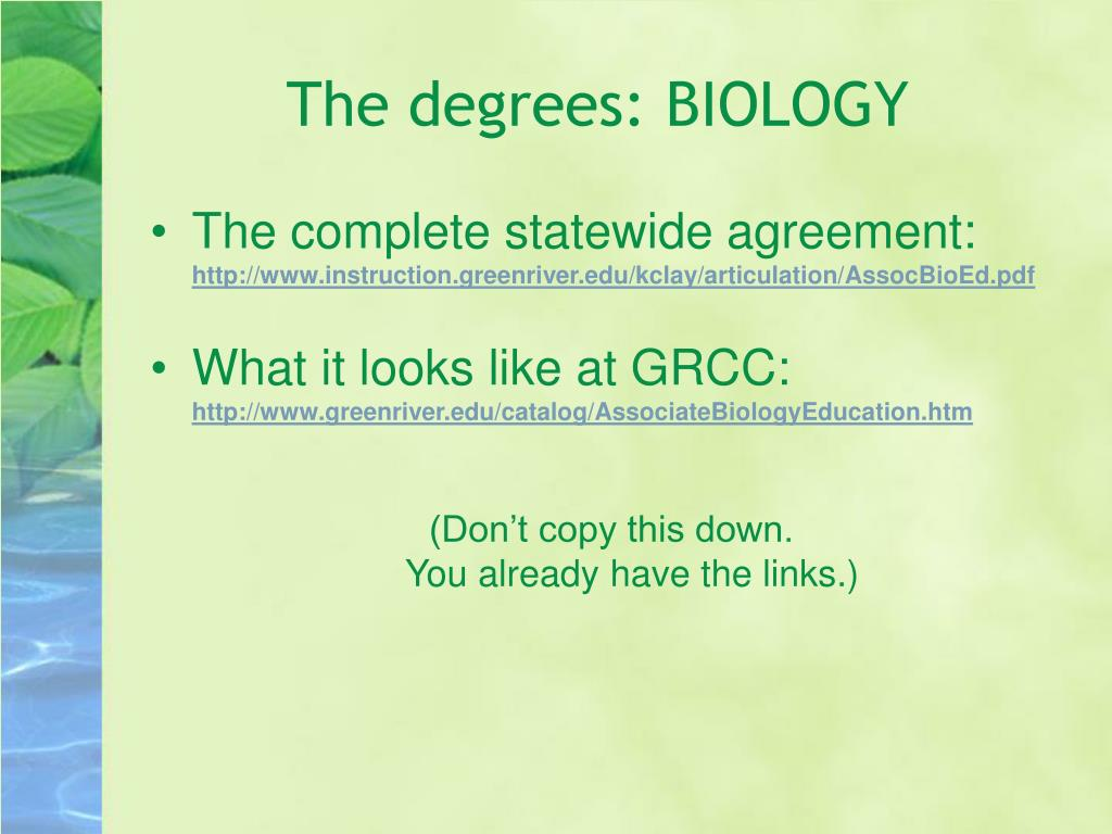 The degrees: BIOLOGY