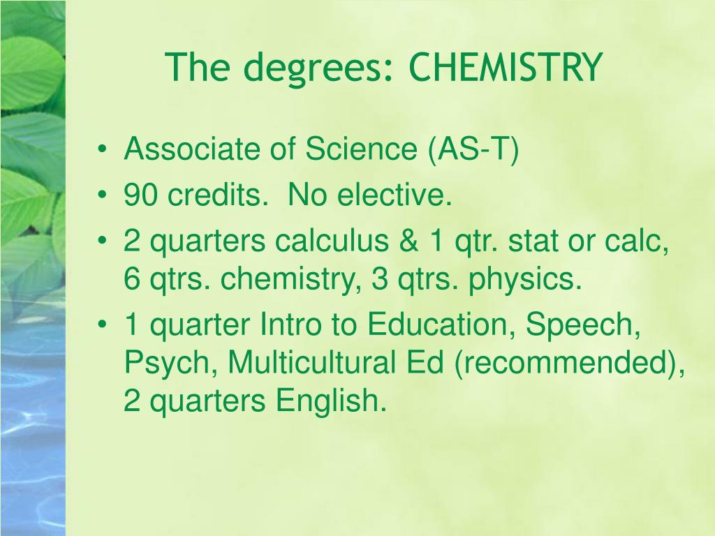 The degrees: CHEMISTRY