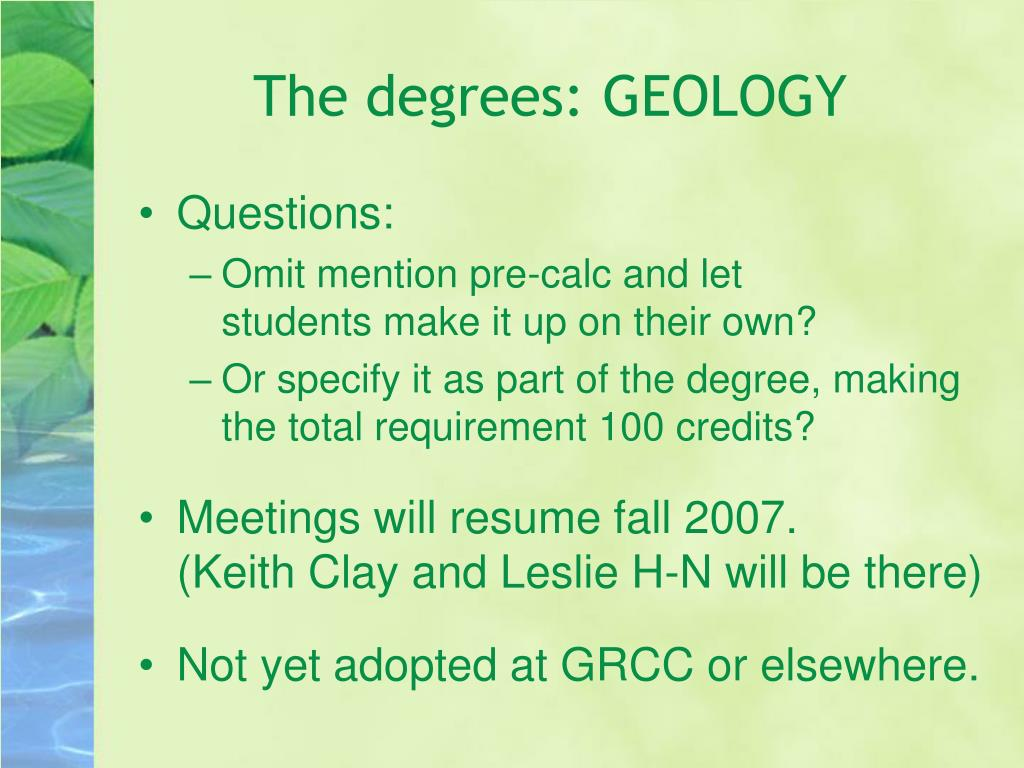The degrees: GEOLOGY