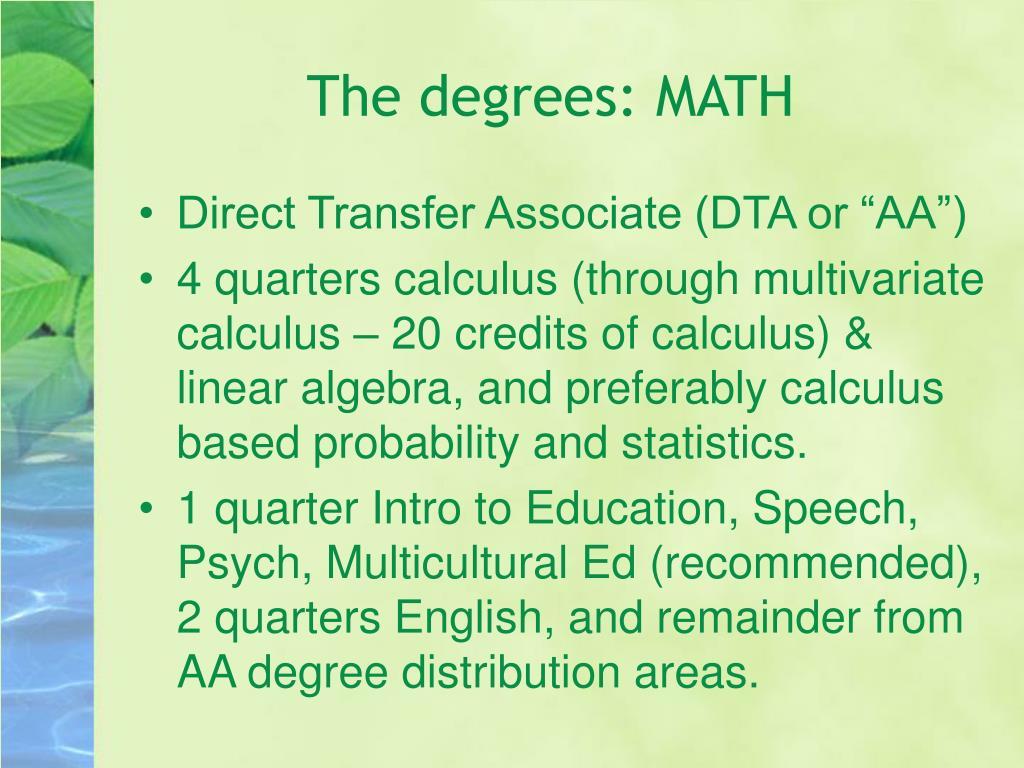 The degrees: MATH