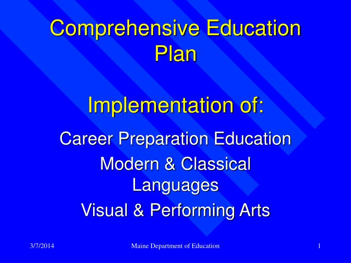 Comprehensive education plan implementation of