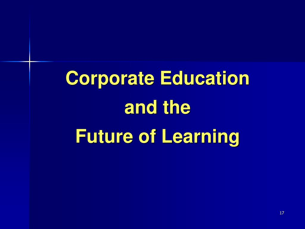 Corporate Education and the