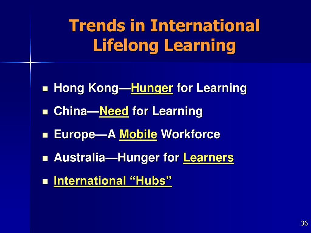 Trends in International Lifelong Learning
