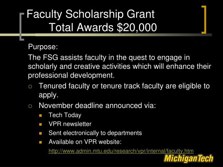 Faculty Scholarship Grant