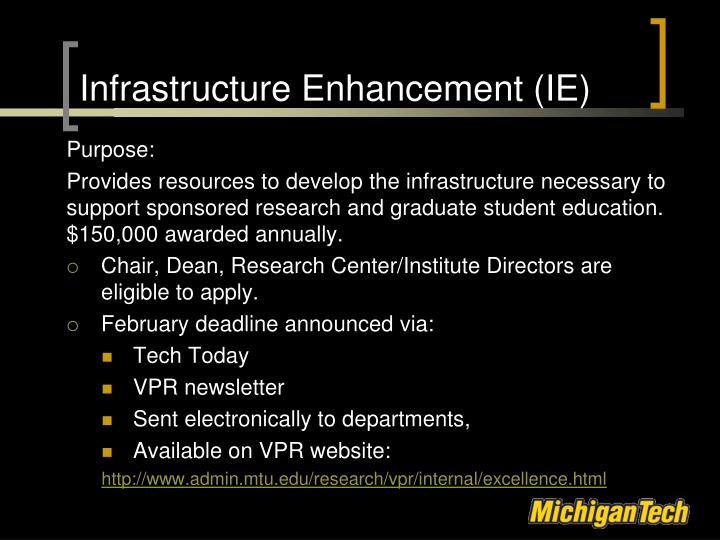 Infrastructure Enhancement (IE)
