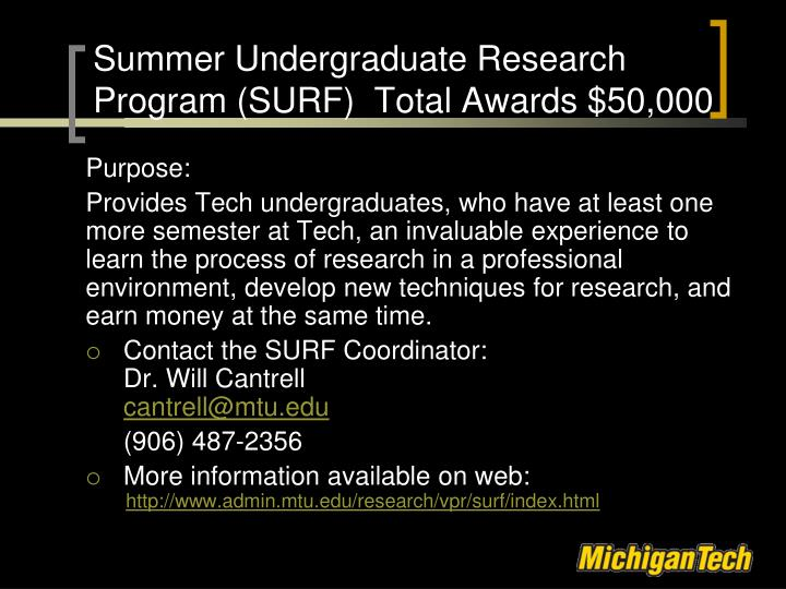 Summer Undergraduate Research Program (SURF)  Total Awards $50,000