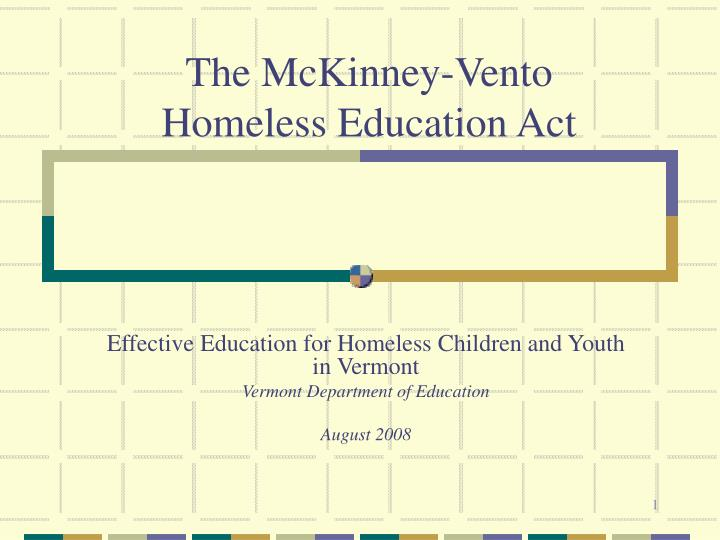 The mckinney vento homeless education act