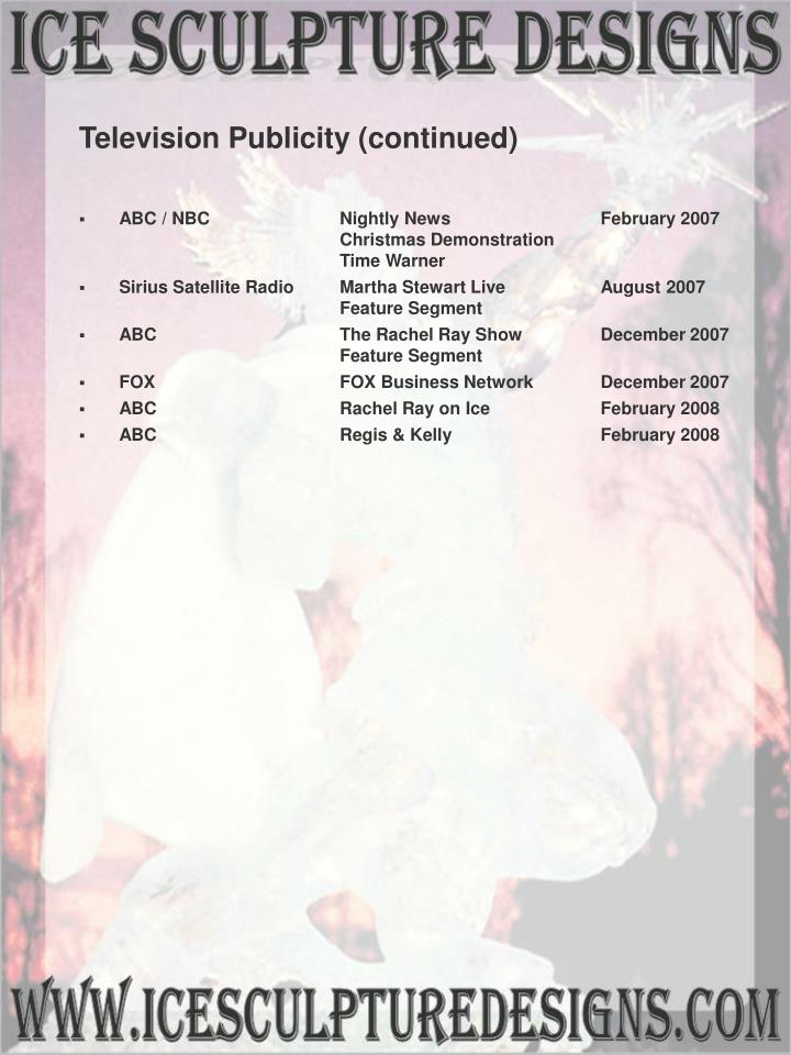Television Publicity (continued)