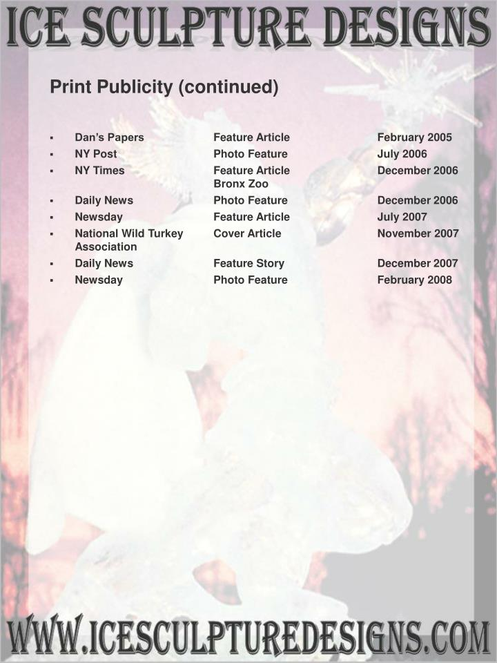 Print Publicity (continued)