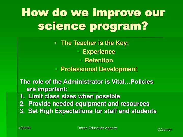 How do we improve our science program?
