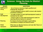 science using the data for district planning