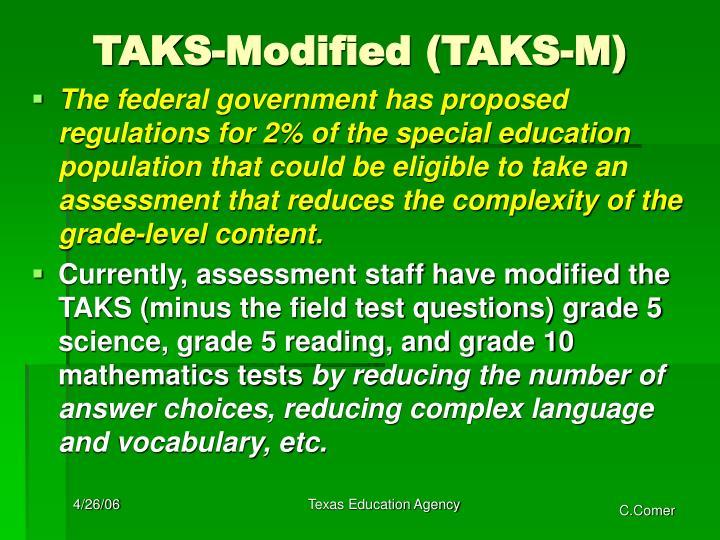 TAKS-Modified (TAKS-M)