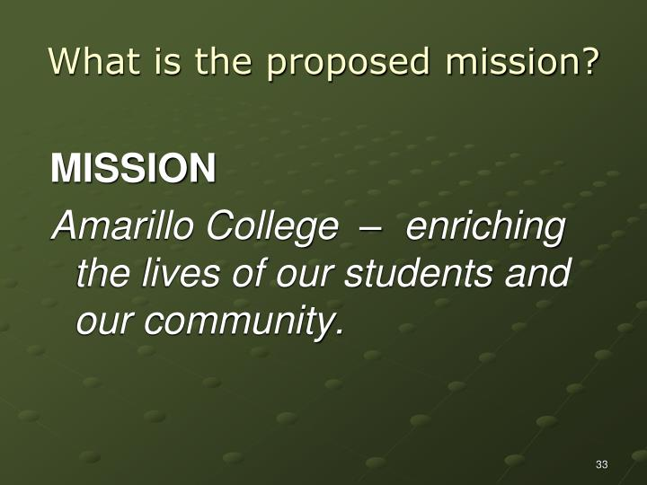 What is the proposed mission?