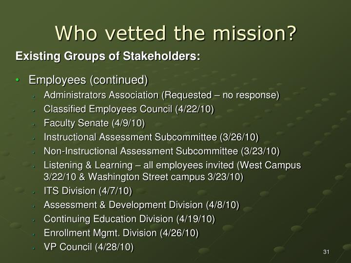Who vetted the mission?