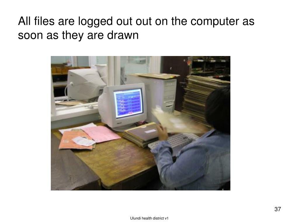 All files are logged out out on the computer as soon as they are drawn