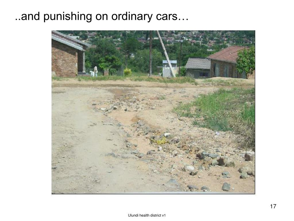 ..and punishing on ordinary cars…