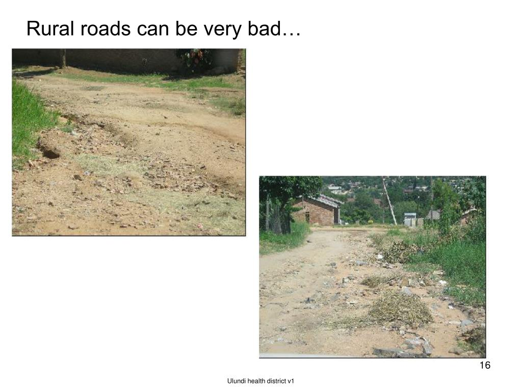 Rural roads can be very bad…