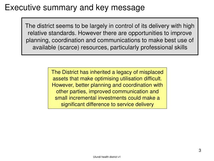 Executive summary and key message