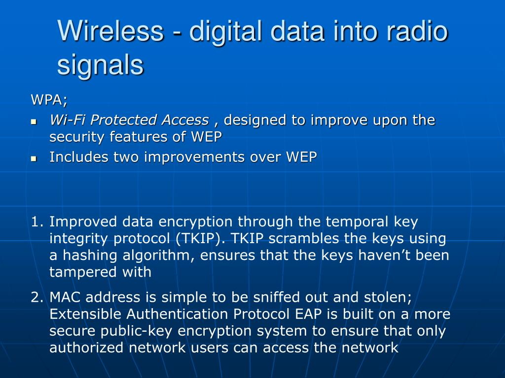 Wireless - digital data into radio signals