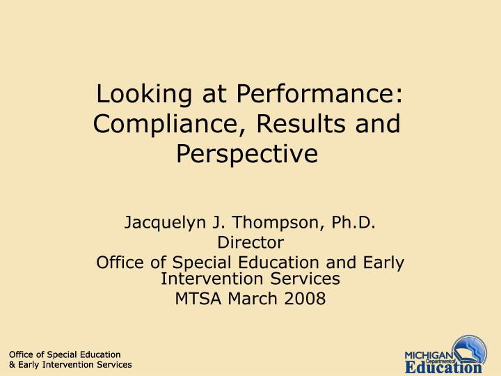 Looking at performance compliance results and perspective