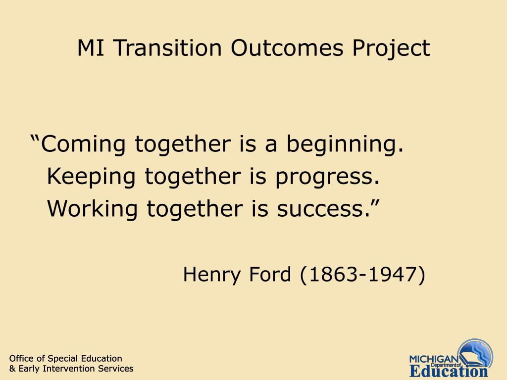 MI Transition Outcomes Project
