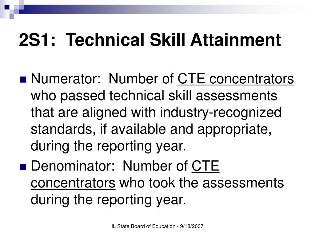 2S1:  Technical Skill Attainment