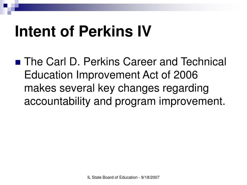 Intent of Perkins IV