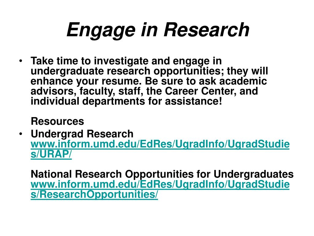 Engage in Research