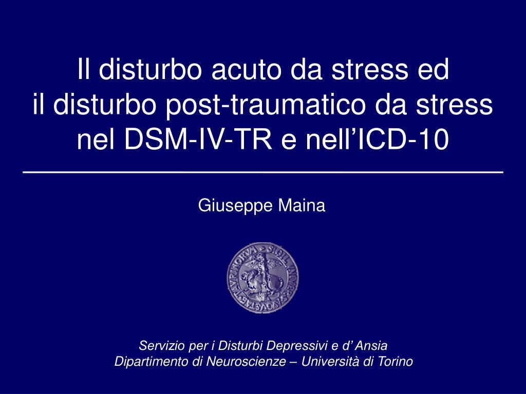 Il disturbo acuto da stress ed