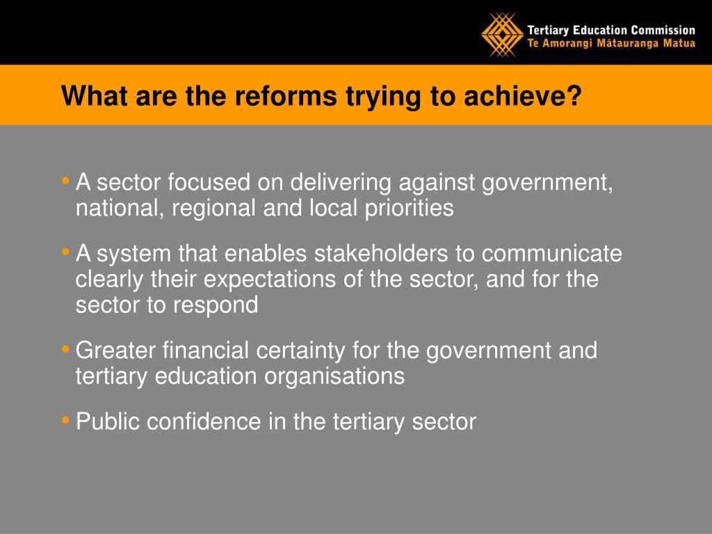 What are the reforms trying to achieve?