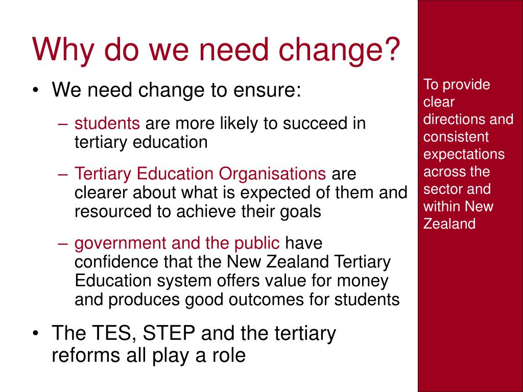 Why do we need change?