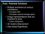 pose potential solutions