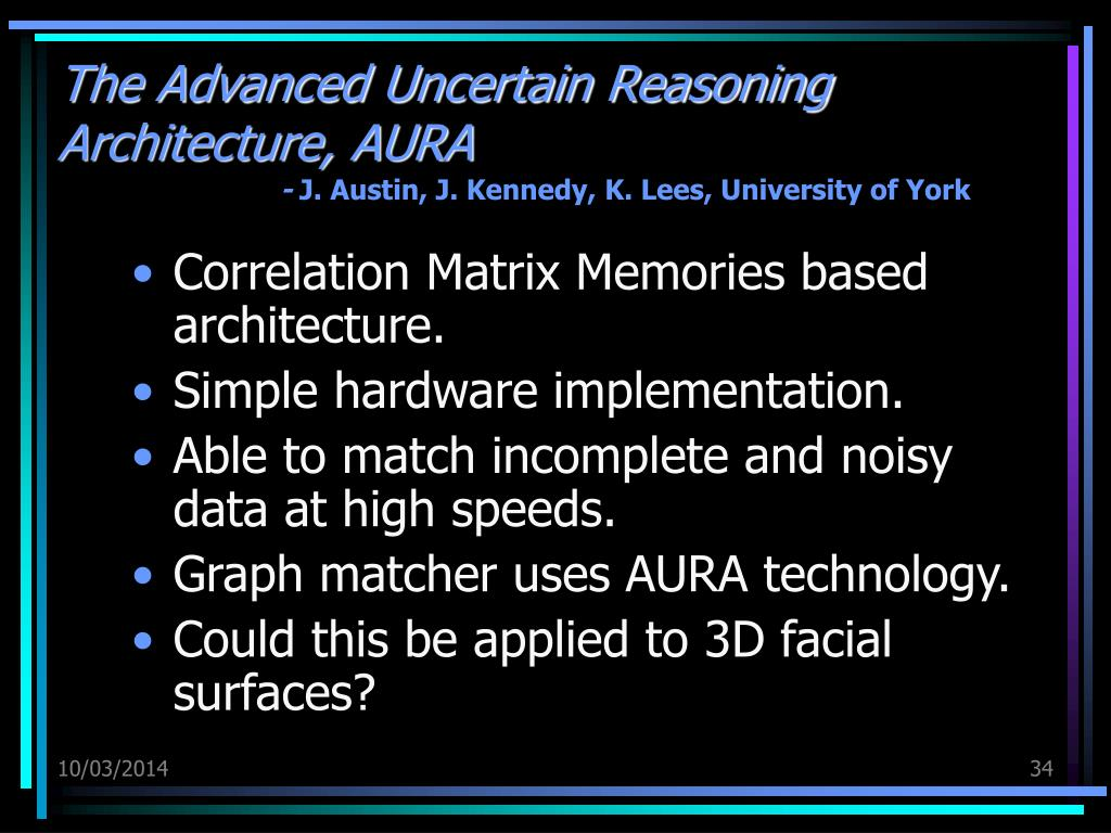 The Advanced Uncertain Reasoning Architecture, AURA