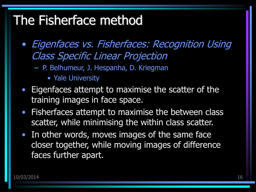 The Fisherface method