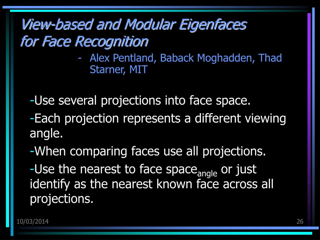View-based and Modular Eigenfaces