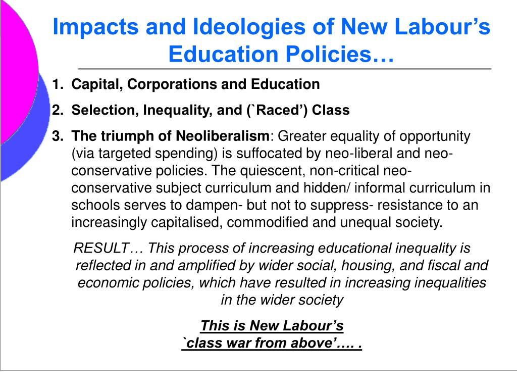 Impacts and Ideologies of New Labour's Education Policies…